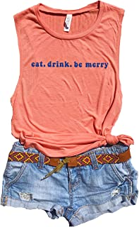 Eat Drink and Be Merry, Dave Matthews Band Tank Women, DMB Shirt, Vintage T Shirt, Dave Matthews Concert Shirt, DMB Tour, Lyric Shirts