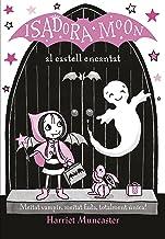 La Isadora Moon al castell encantat (La Isadora Moon 6): Un conte de Halloween (Catalan Edition)