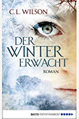 Der Winter erwacht: Roman (Mystral 1) (German Edition) Kindle Edition