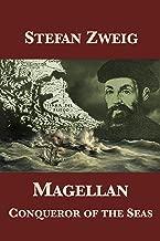 Magellan: Conqueror of the Seas (English Edition)