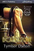 Borderline [Suncoast Society] (Siren Publishing Sensations)