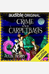 Crime and Carpetbags: Wishes and Wellingtons, Book 2 Audible Audiobook