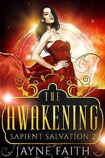Sapient Salvation 2: The Awakening (Sapient Salvation Series)