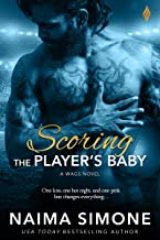 Scoring the Player's Baby (WAGS Book 3)