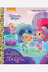 Backyard Ballet (Shimmer and Shine) (Little Golden Book) Hardcover