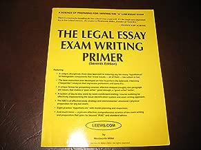 LEEWS: The Legal Essay Exam Writing System Primer (Seventh Edition)