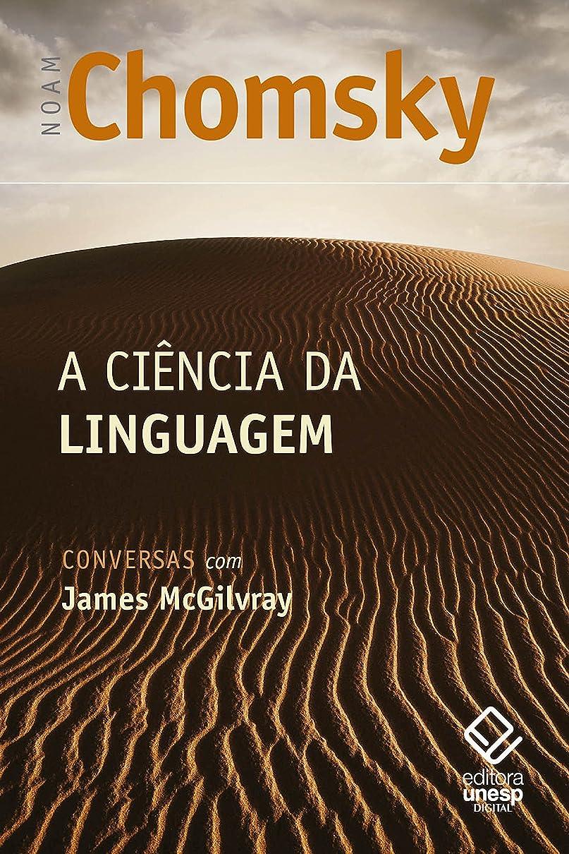 満足させるヘルシー必要A ciência da linguagem: Conversas com James McGilvray (Portuguese Edition)