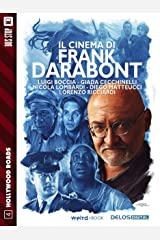 Il cinema di Frank Darabont (Italian Edition) Kindle Edition