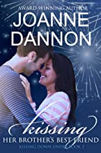 Kissing her brother's best friend (Kissing Down Under series Book 3)
