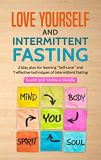 Love Yourself and Intermittent Fasting