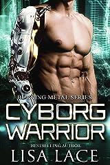 Cyborg Warrior: A Science Fiction Romance Kindle Edition