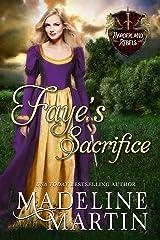 Faye's Sacrifice (Borderland Rebels Book 1) Kindle Edition