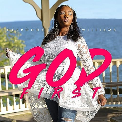 Derronda Williams - God First (2020)