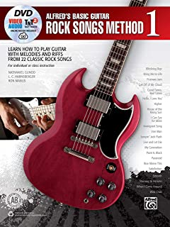 Alfred's Basic Guitar Rock Songs Method, Bk 1: Learn How to Play Guitar with Melodies and Riffs from 22 Classic Rock Song...