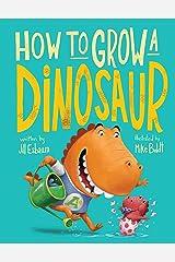 How to Grow a Dinosaur Kindle Edition