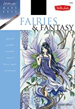 Fairies & Fantasy: Learn to paint the enchanted world of fairies, angels, and mermaids (Watercolor Made Easy)