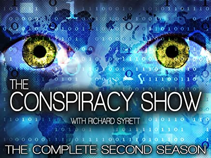 The Conspiracy Show with Richard Syrett - The Complete Second Season