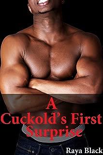 A Cuckold's First Surprise (Interracial Cuckold Erotica) (A Cuckold's Life Book 3)