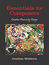 Essentials for Composers: Creative Process by Design
