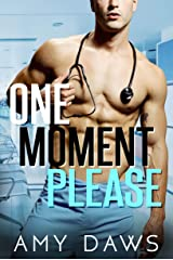 One Moment Please: A Surprise Pregnancy Standalone (Wait With Me Book 3) Kindle Edition