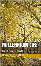 Millennium Life: Brother Zeniff (English Edition)