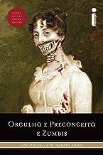 Orgulho e Preconceito e Zumbis (Portuguese Edition)