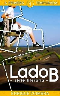 Lado B: 1ª Temporada (Série Literária Lado B) (Portuguese Edition)