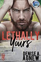 Lethally Yours: An Omega Team Novella (Omega Team Universe Book 18)