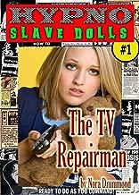 HYPNO SLAVE DOLLS 1 - THE TV REPAIRMAN