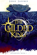 The Gilded King: Gripping new YA Fantasy set in post-apocalyptic Europe (Sovereign Book 1)