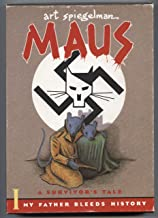 Maus I and II A Survivor's Tale: My Father Bleeds History And Here My Trouble Began
