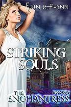 Striking Souls (Enchantress Book 3)