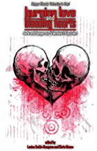 Burning Love and Bleeding Hearts (Things in the Well - Anthologies)