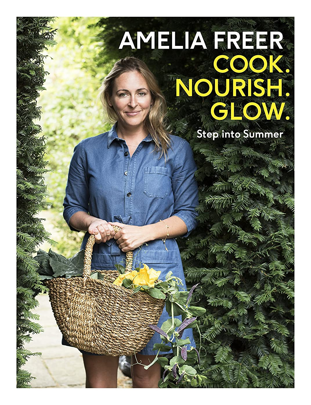 Cook, Nourish, Glow: Step into Summer (English Edition)