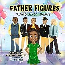 Father Figures: Tina's First Dance