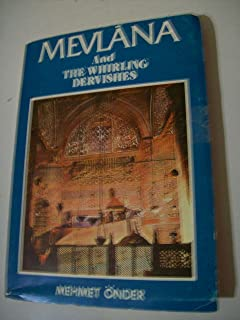 Mevlana and the Whirling Dervishes