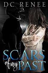 Scars of my Past Kindle Edition