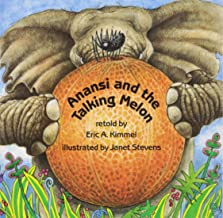 Anansi and the Talking Melon (1 Paperback/1 CD) (Live Oak Readalong)