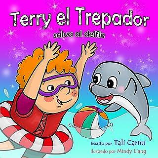 Terry el Trepador Salva al Delfín (Historias Hora de Dormir para los Niños nº 4) (Spanish Edition)