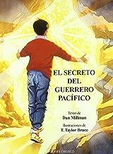 El Secreto Del Guerrero Pacifico / Secret of the Peaceful Warrior (Spanish Edition)