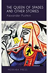 The Queen of Spades and Other Stories (Illustrated) Kindle Edition