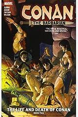 Conan the Barbarian Vol. 2: The Life and Death of Conan Book Two ペーパーバック