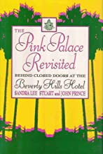 The Pink Palace Revisited: Behind Closed Doors at the Beverly Hills Hotel