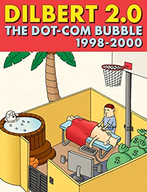 Dilbert 2.0: The Dot-Com Bubble, 1998 to 2000
