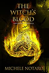 The Witch's Blood: The Ellwood Chronicles III Kindle Edition