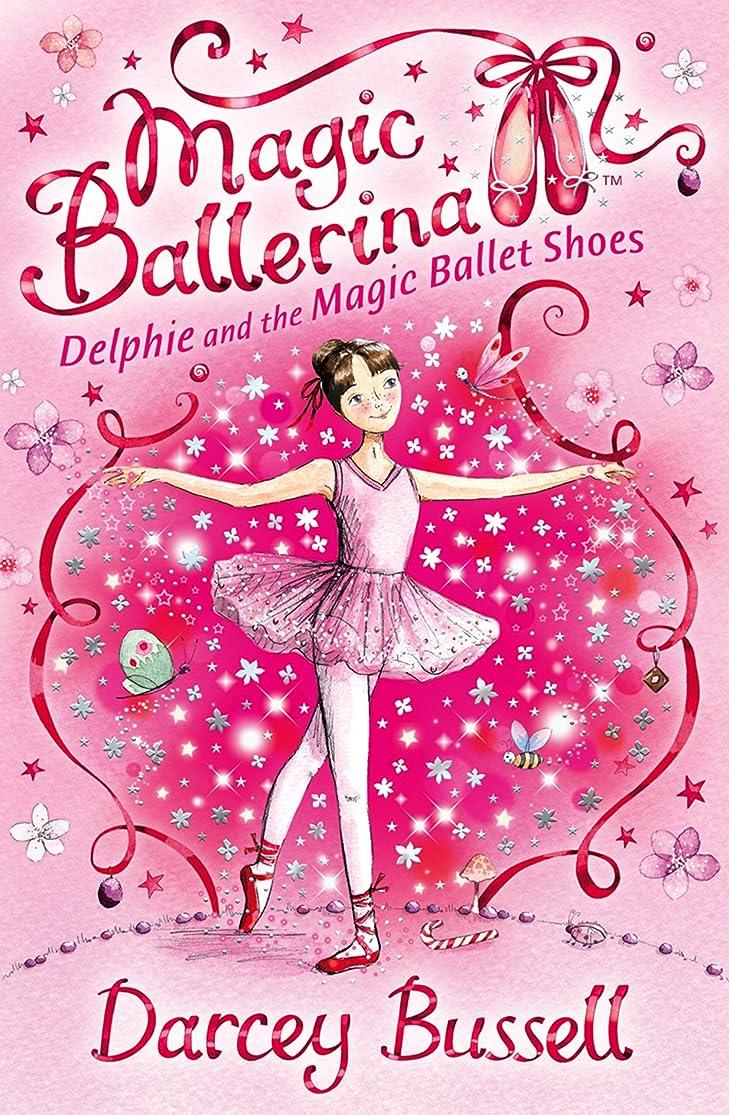 消防士蓮箱Delphie and the Magic Ballet Shoes (Magic Ballerina, Book 1) (English Edition)