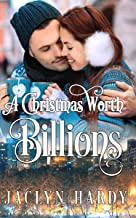 A Christmas Worth Billions (A Silver Script Novel Book 2)