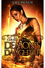 Demon's Daughter: Cursed Book 1 Kindle Edition