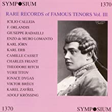 Rare Records of Famous Tenors, Vol. 3 (1905-1930)