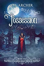 Possession: A Romantic Historical Fantasy Ghost Story (Emily Chambers Spirit Medium Book 2) (English Edition)